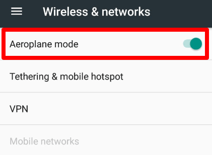activate airplane mode under the wireless and network