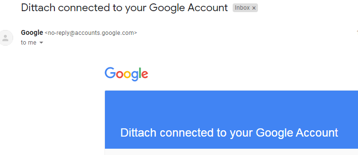 """Confirmation email regarding """"Dittach connected to your Google Account"""""""