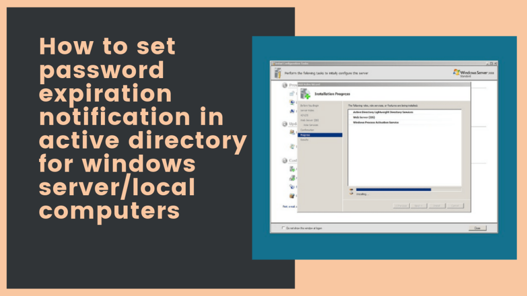 how to set password expiration notification in active directory for windows server/local computers