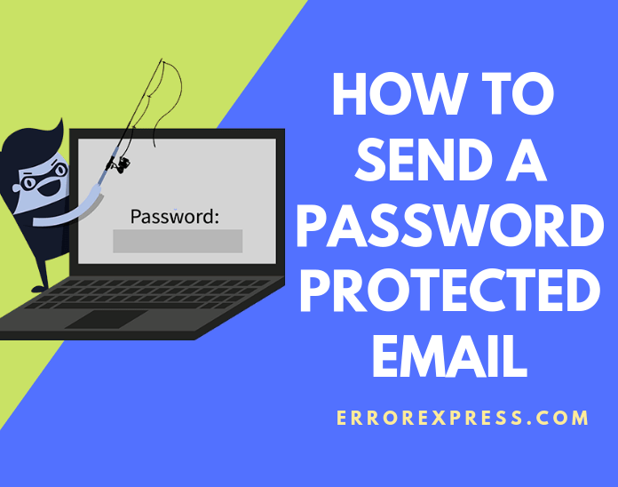 How to Send a Password Protected Email