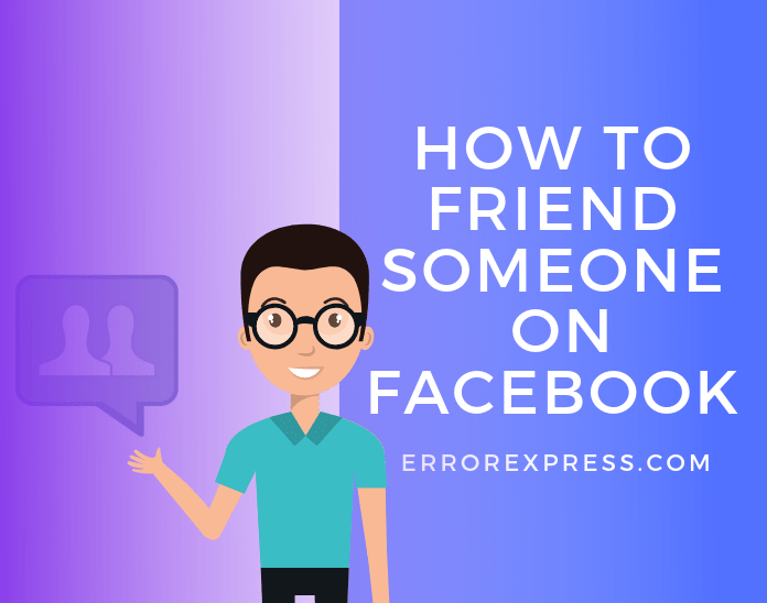how to friend someone on Facebook(FB)