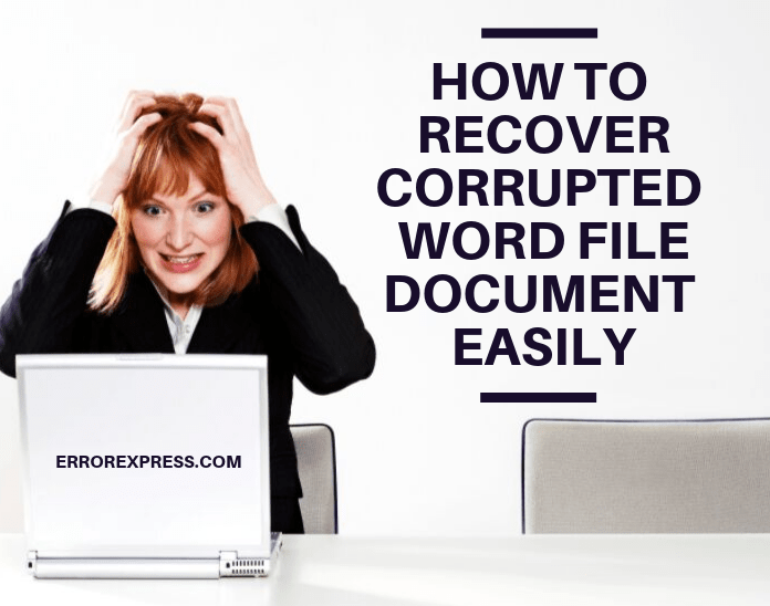 How to recover corrupted word file document