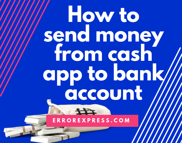learn how to send money from cash app to bank account