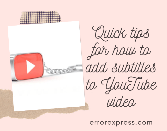 how to add subtitles to YouTube video