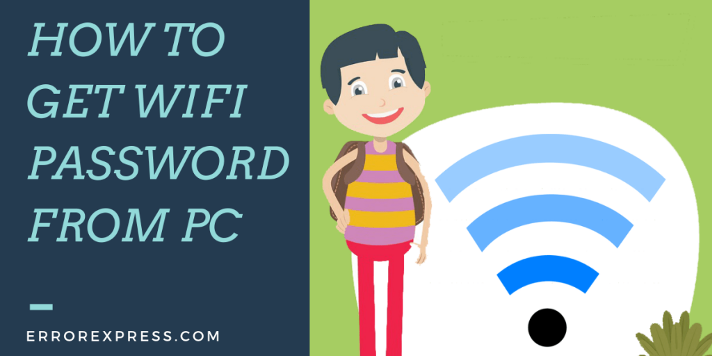 How To Get WiFi Password From PC