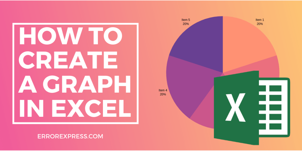 how to create a graph in excel file