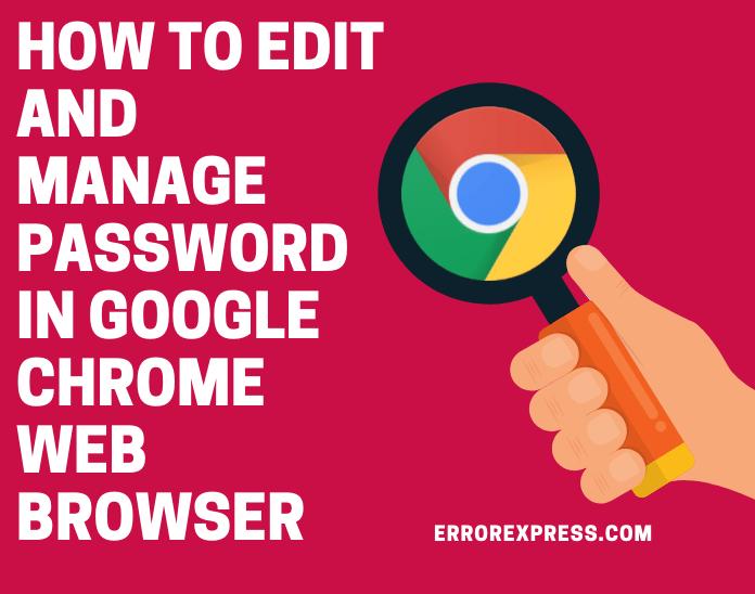 edit password in google chrome, manage password