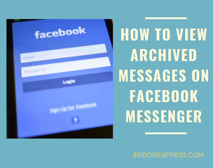 how to view archived messages on facebook messenger