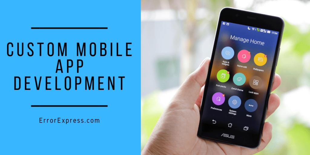 Custom Mobile App Development Service Features