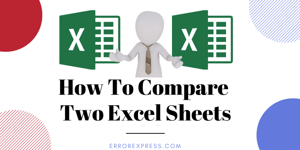How To Compare Two Excel Sheets