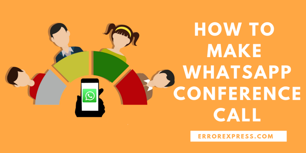 How to Make WhatsApp Conference Call