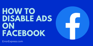 How to Disable Ads on Facebook