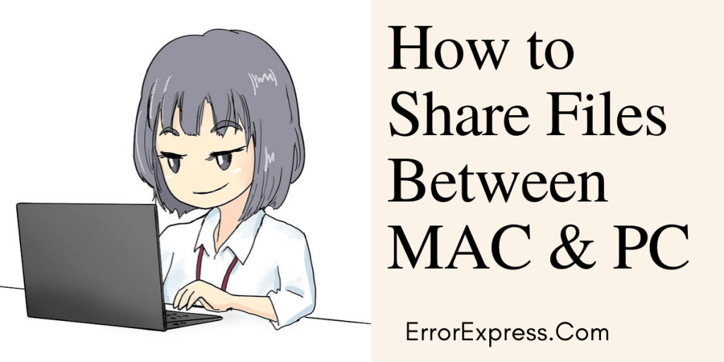 How to Share Files Between MAC & PC