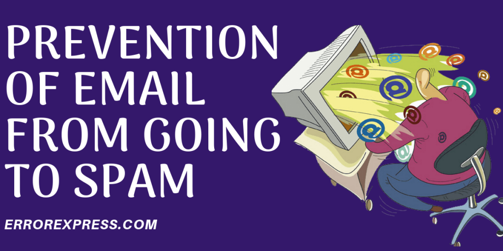Prevention Of Email From Going To Spam