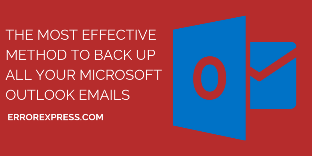 Backup Outlook Emails