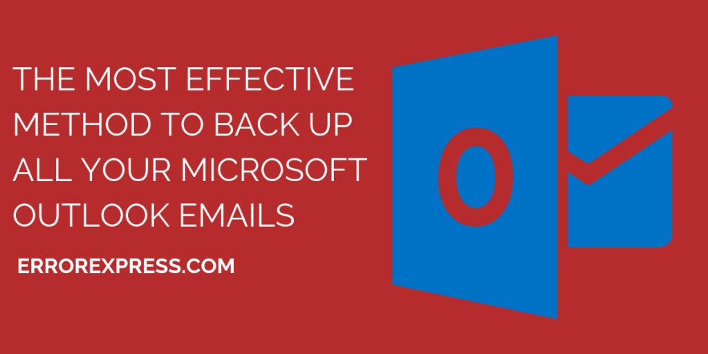 Backup Outlook Emails