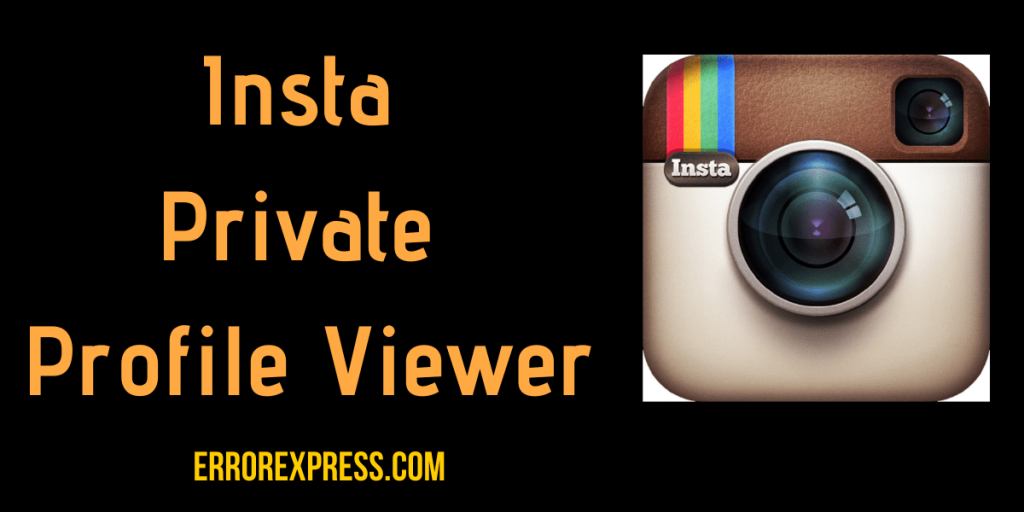 Software that can provide us with Insta Private Profile Viewer