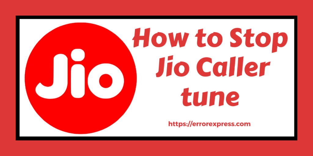 How to Stop Jio Callertune