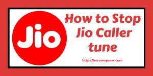 How to Stop Jio Callertune