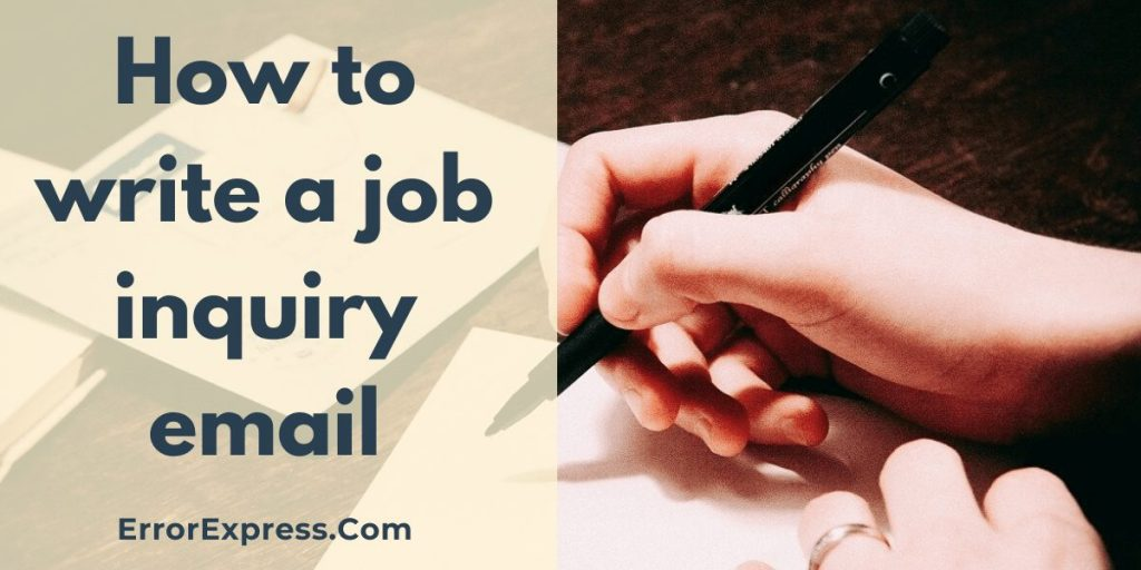 How to write a job inquiry email