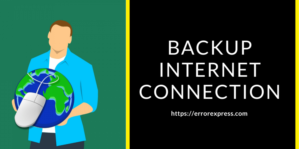 What is the use of backup internet connection