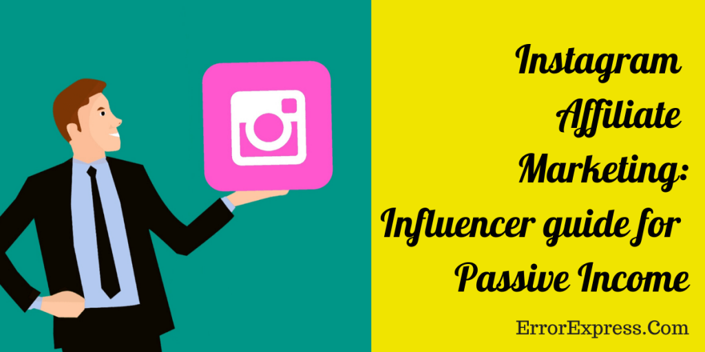 Instagram Affiliate Marketing_ Influencer guide for Passive Income