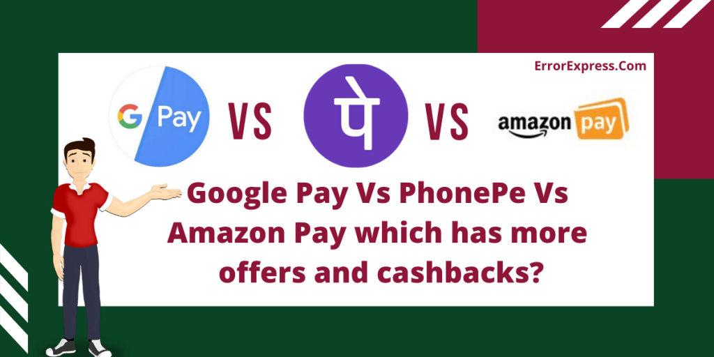 Google Pay Vs PhonePe Vs Amazon Pay | which has more offers and cashbacks