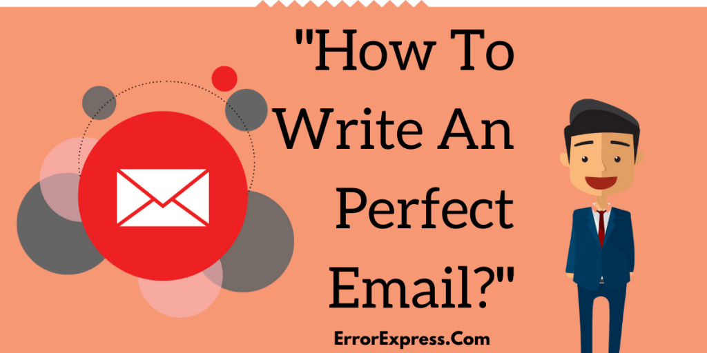 How To Write An Perfect Email