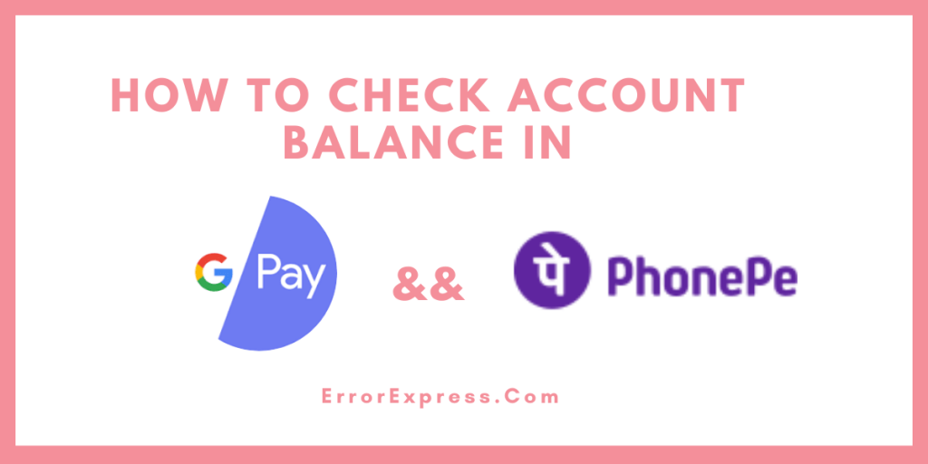 How to Check Account Balance in Google Pay & PhonePe New Update (2020){ with images}