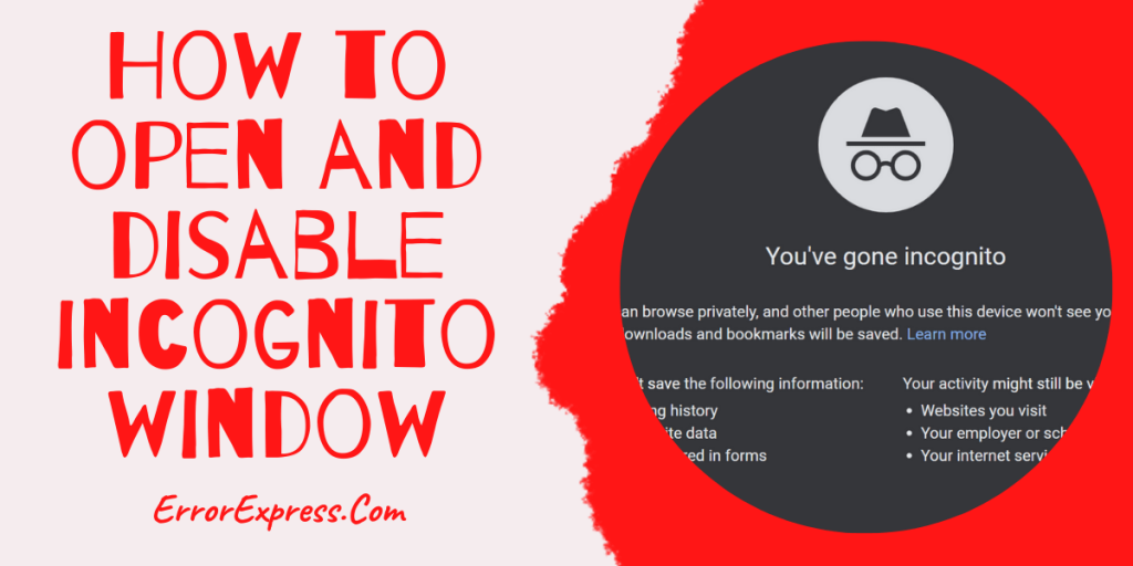 How to open and disable incognito window follow these simple steps