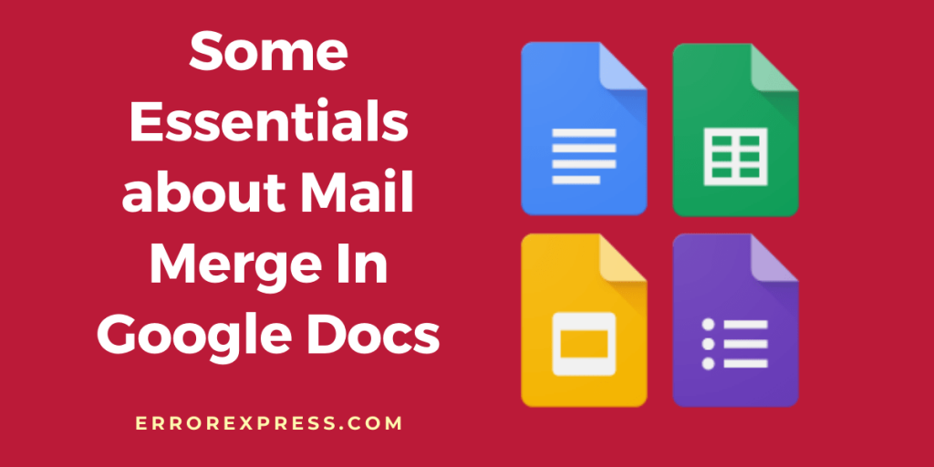 Some Essentials about Mail Merge In Google Docs