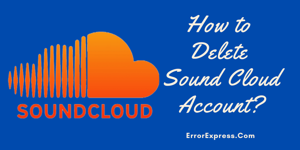 How to delete sound cloud account