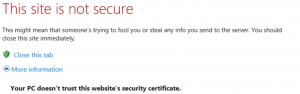 How to fix the error message - Your Pc Doesn't Trust This Website's Security Certificate