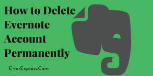 how to Delete Evernote Account Permanently