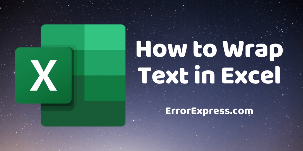 2 Easiest Ways to Wrap Text in Excel   Not Working Fixed   Excel Shortcut