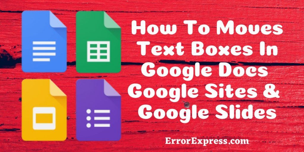 How To Moves Text Boxes In Google Docs   Google Sites & Google Slides