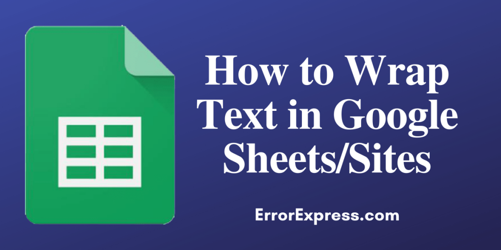 How to Wrap Text in Google Sheets_Sites