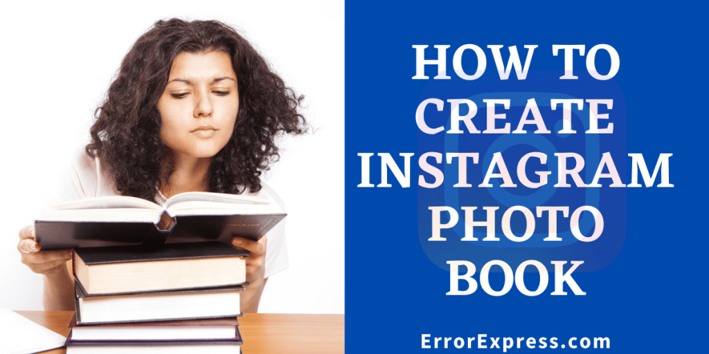 Simple and Easy way How to create Instagram photo book