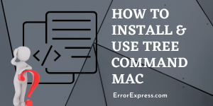 How to install and use tree command mac