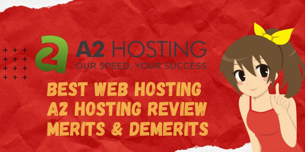 Best Web Hosting l A2 Hosting Review _ Merits & Demerits