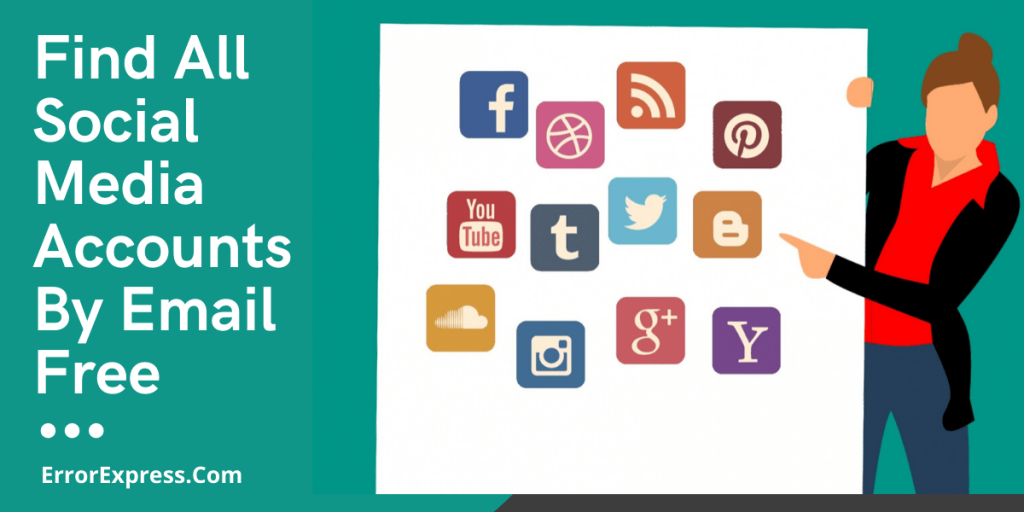 Find All Social Media Accounts By Email Free