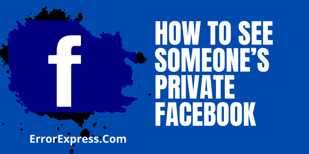 How to See Someone's Private Facebook