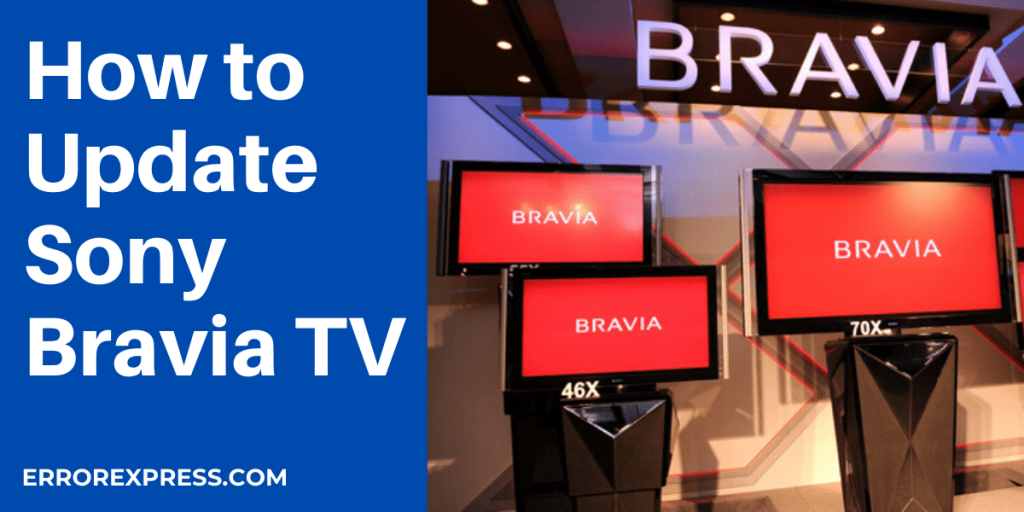How to Update Sony Bravia TV