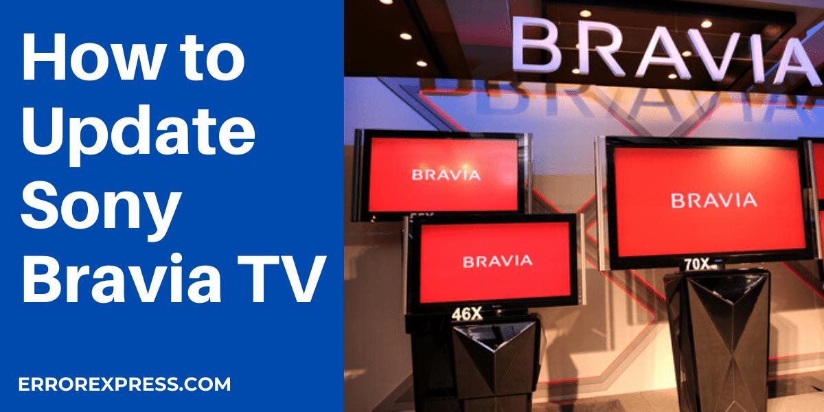 Sony Bravia Update 2021