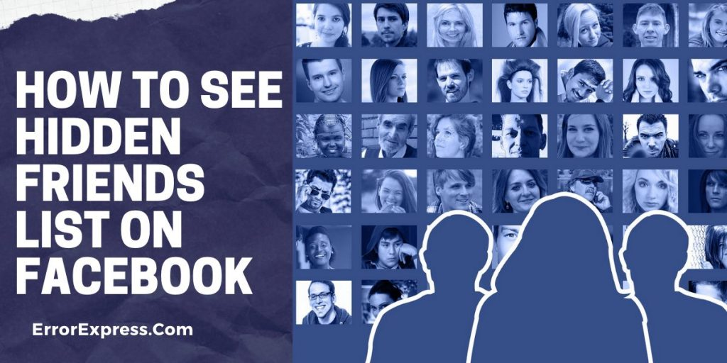 How to see hidden friends list on Facebook