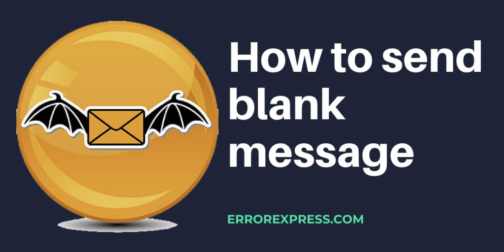 How to send blank message