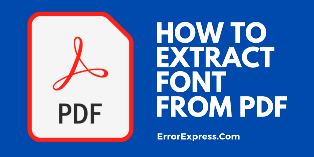 How to Extract font from PDF