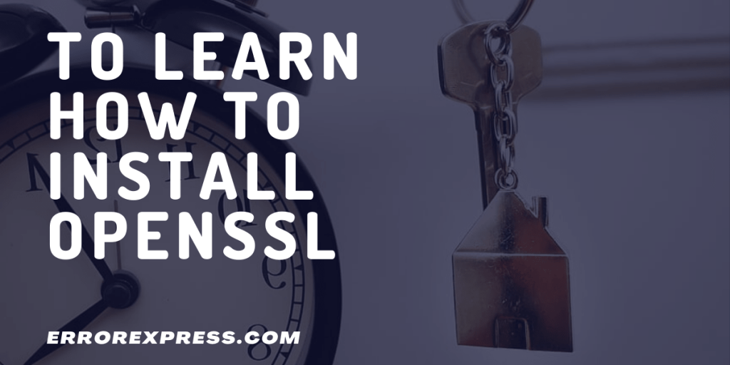How to install openssl