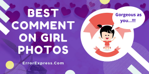31 best comment on girl photos and tips
