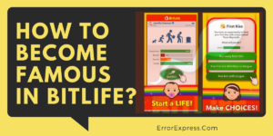 To Learn How to Become Famous in BitLife Simulator Game